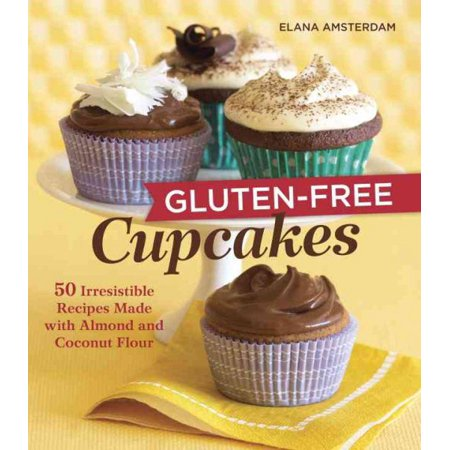 Gluten-Free Cupcakes: 50 Irresistible Recipes Made with Almond and Coconut Flour (Paperback) (Food Network Halloween Cupcake Recipes)