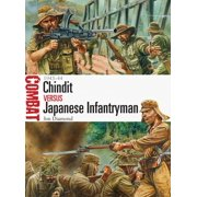 Chindit vs Japanese Infantryman : 1943–44