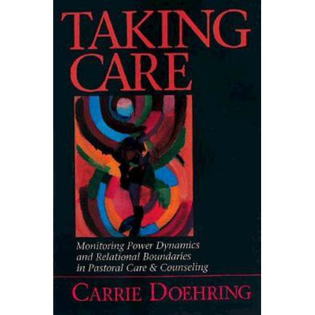Tanning Care - Taking Care : Monitoring Power Dynamics and Relational Boundaries in Pastoral Care and Counseling