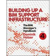 The BIM Manager's Handbook, Part 4 - eBook