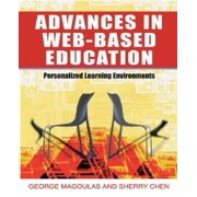 Advances in Web-Based Education : Personalized Learning Environments
