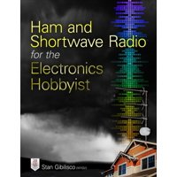 Ham and Shortwave Radio for the Electronics Hobbyist (Paperback)