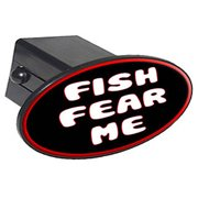 """Fish Fear Me, Fishing, Funny 2"""" Oval Tow Trailer Hitch Cover Plug Insert"""