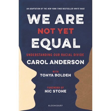 We Are Not Yet Equal: Understanding Our Racial Divide (My Awakening A Path To Racial Understanding)