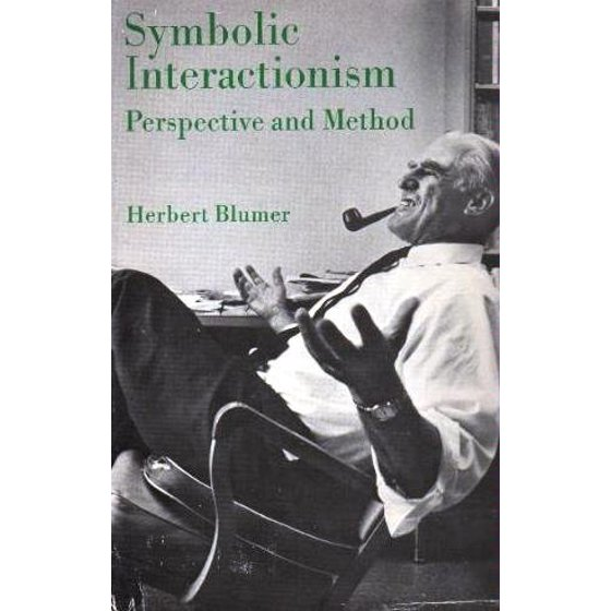 Symbolic Interactionism Perspective And Method Walmart