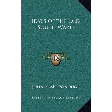 Idyls of the Old South Ward - image 1 de 1