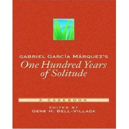 Gabriel Garcia Marquez's 100 Years of Solitude: A Casebook