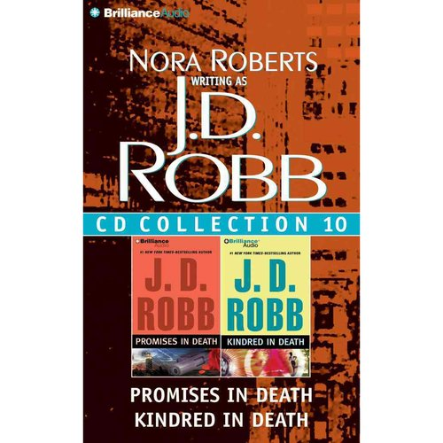 J. D. Robb CD Collection 10: Promises in Death / Kindred in Death