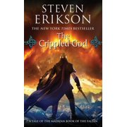 The Crippled God : Book Ten of The Malazan Book of the Fallen