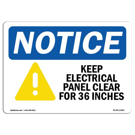 OSHA Notice Sign - Keep Electrical Panel Clear   Choose from: Aluminum, Rigid Plastic or Vinyl Label Decal   Protect Your Business, Construction Site, Warehouse & Shop Area   Made in the USA Clear Vinyl Panels