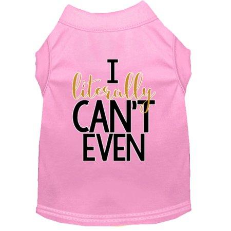 Literally Can t Even Screen Print Dog Shirt Light Pink Lg