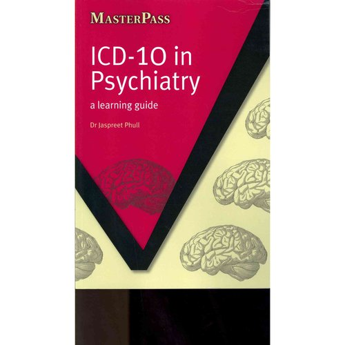 ICD 10 in Psychiatry: A Learning Guide