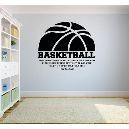 bd2127436 Some People Believe You Win With Your 5 Best Players But You Win With The 5  Who Fit Together Best. Basketball Sports Motivation Custom Wall Decal Vinyl  ...
