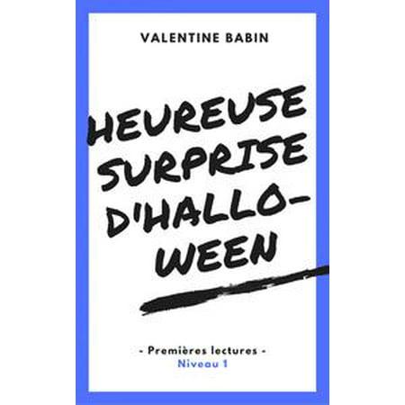 Heureuse surprise d'Halloween - Premières lectures (niveau 1) - eBook