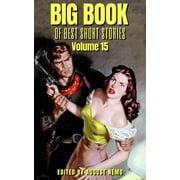 Big Book of Best Short Stories - Volume 15 - eBook