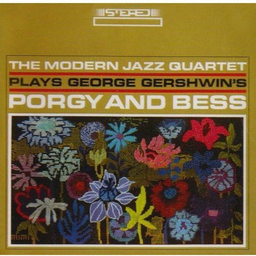 Modern Jazz Quartet Plays Gershwin's Porgy & Bess