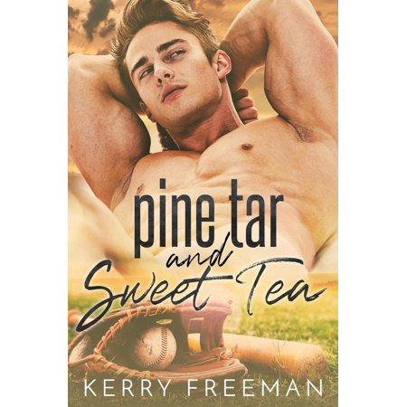 Pine Tar & Sweet Tea - eBook