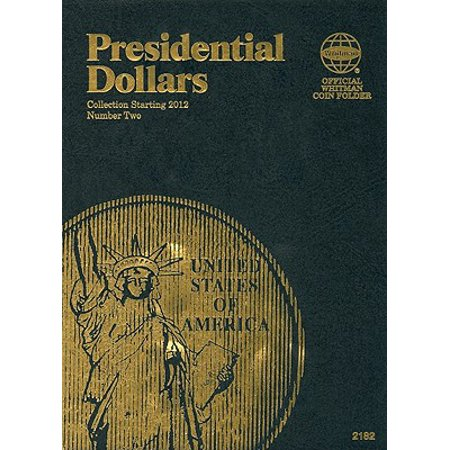 Presidential Dollars Volume 2 : Collection Starting 2012