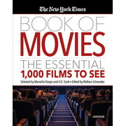 The New York Times Book of Movies : The Essential 1,000 Films to See (Hardcover)