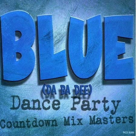 Countdown Mix Masters - Blue (Da Ba Dee)-Dance Party