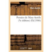 Pensées de Marc-Aurèle (5e Édition) (Éd.1886)