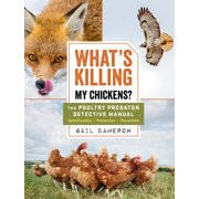 What's Killing My Chickens? - Paperback