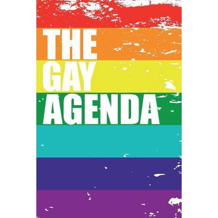 The Gay Agenda: Blank Lined Journal for Gay Pride (Lgbt). 6x9 Inches, 100 Pages. Paperback ()