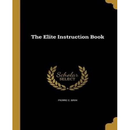 The Elite Instruction Book - image 1 of 1