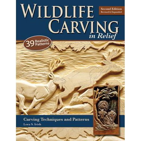 Wildlife Carving in Relief : Carving Techniques and Patterns - Halloween Carving Books