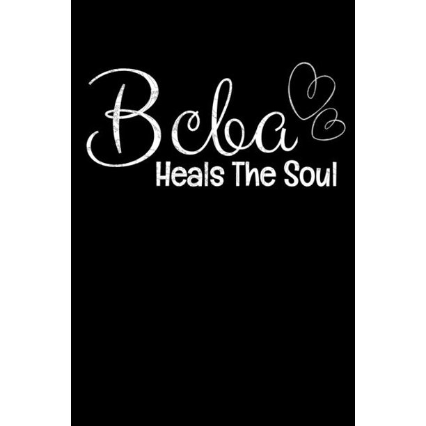 Bcba Heals The Soul: Behavior Analyst Notebook Gift For
