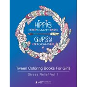 Tween Coloring Books For Girls : Stress Relief Vol 1: Colouring Book for Teenagers, Young Adults, Boys, Girls, Ages 9-12, 13-16, Arts & Craft Gift, Detailed Designs for Relaxation & Mindfulness (Paperback)