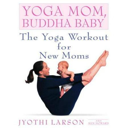 Yoga Mom, Buddha Baby - eBook - Toddler Yoda