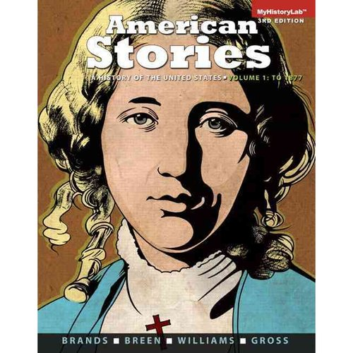 American Stories: A History of the United States, To 1877