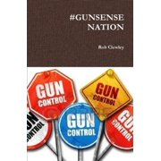 Gunsense Nation - eBook