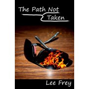 The Path Not Taken - eBook