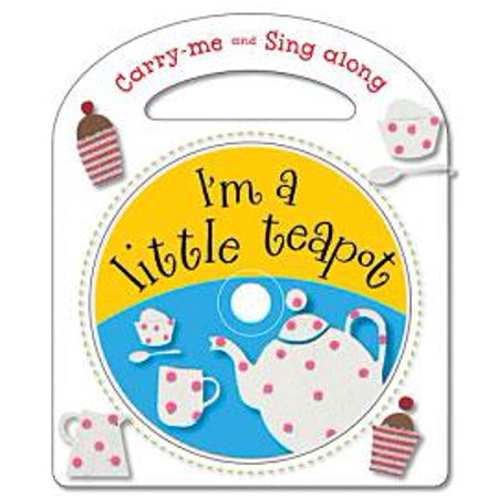Caroling Sing Along Book (Carry Me and Sing Along I'm a Little Teapot : And Other Nursery Rhymes)