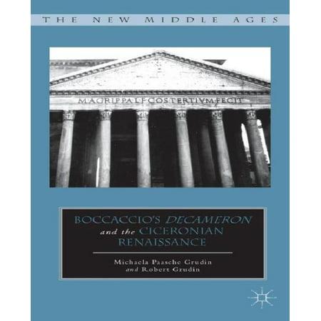 Boccaccios Decameron And The Ciceronian Renaissance By Grudin  Robert  Grudin  Michaela