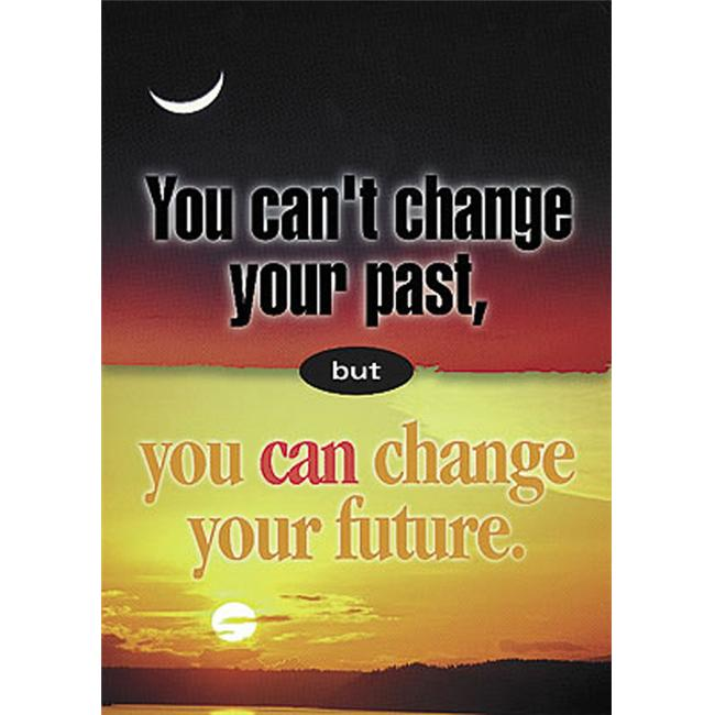 POSTER YOU CANT CHANGE YOUR PAST