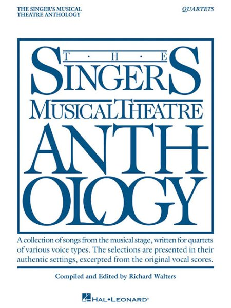 Singer's Musical Theatre Anthology Quartets : Book Only by Hal Leonard Pub Co