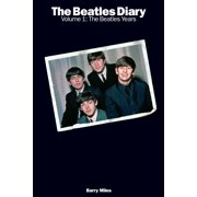 The Beatles Diary Volume 1: The Beatles Years - eBook
