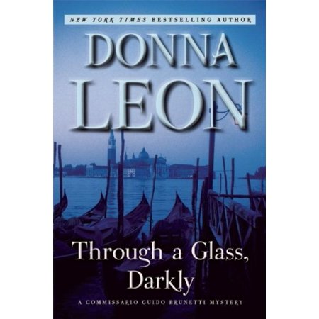 Through A Glass Darkly Commissario Guido Brunetti Mystery