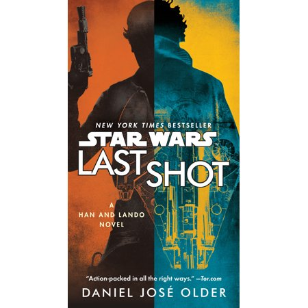 Last Shot (Star Wars) : A Han and Lando Novel (Best Modern War Novels)