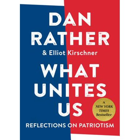 What Unites Us - eBook **AN INSTANT NEW YORK TIMES BESTSELLERI find myself thinking deeply about what it means to love America, as I surely do. Dan Rather**At a moment of crisis over our national identity, venerated journalist Dan Rather has emerged as a voice of reason and integrity, reflecting onand writing passionately aboutwhat it means to be an American. Now, with this collection of original essays, he reminds us of the principles upon which the United States was founded. Looking at the freedoms that define us, from the vote to the press; the values that have transformed us, from empathy to inclusion to service; the institutions that sustain us, such as public education; and the traits that helped form our young country, such as the audacity to take on daunting challenges in science and medicine, Rather brings to bear his decades of experience on the frontlines of the worlds biggest stories. As a living witness to historical change, he offers up an intimate view of history, tracing where we have been in order to help us chart a way forward and heal our bitter divisions.With a fundamental sense of hope, What Unites Us is the book to inspire conversation and listening, and to remind us all how we are, finally, one.