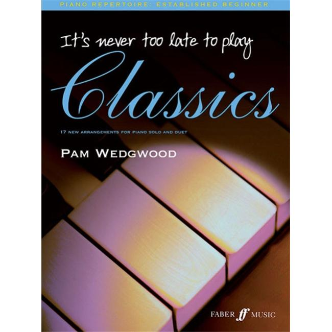 Alfred 12-0571526519 It s Never Too Late to Play Classics Music Book by Alfred
