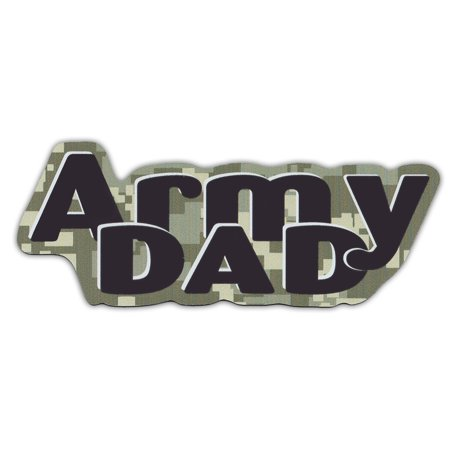 Military Car Magnets: Army Dad (Digital Camouflage Design) | United States Army