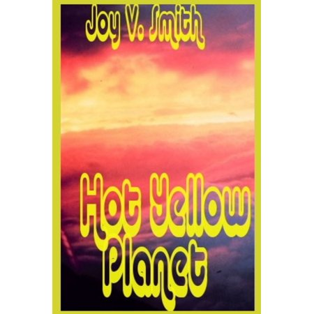 Hot Yellow Planet - eBook