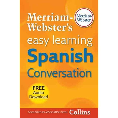 Merriam Websters Easy Learning Spanish Conversation