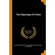 The Pilgrimage of Fa Hian
