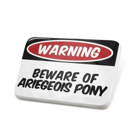 Porcelein Pin Beware of the Ariegeois Pony Mérens Horse Lapel Badge – NEONBLOND (Pony Pie)