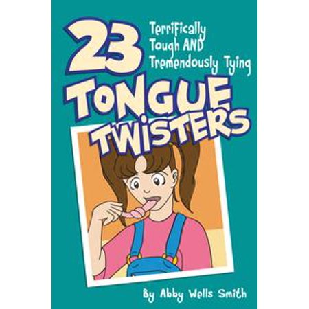 International Tongue Twisters (Twenty-Three Terrifically Tough and Tremendously Tying Tongue Twisters -)